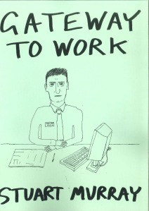 'Gateway to work', publication (edition 300), Stuart Murray (2014)